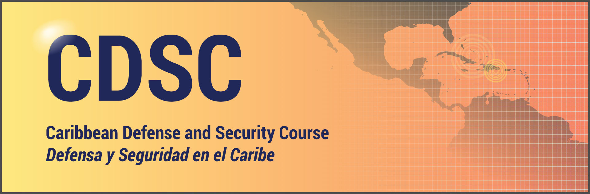 Caribbean Defense and Security Course (CDSC)