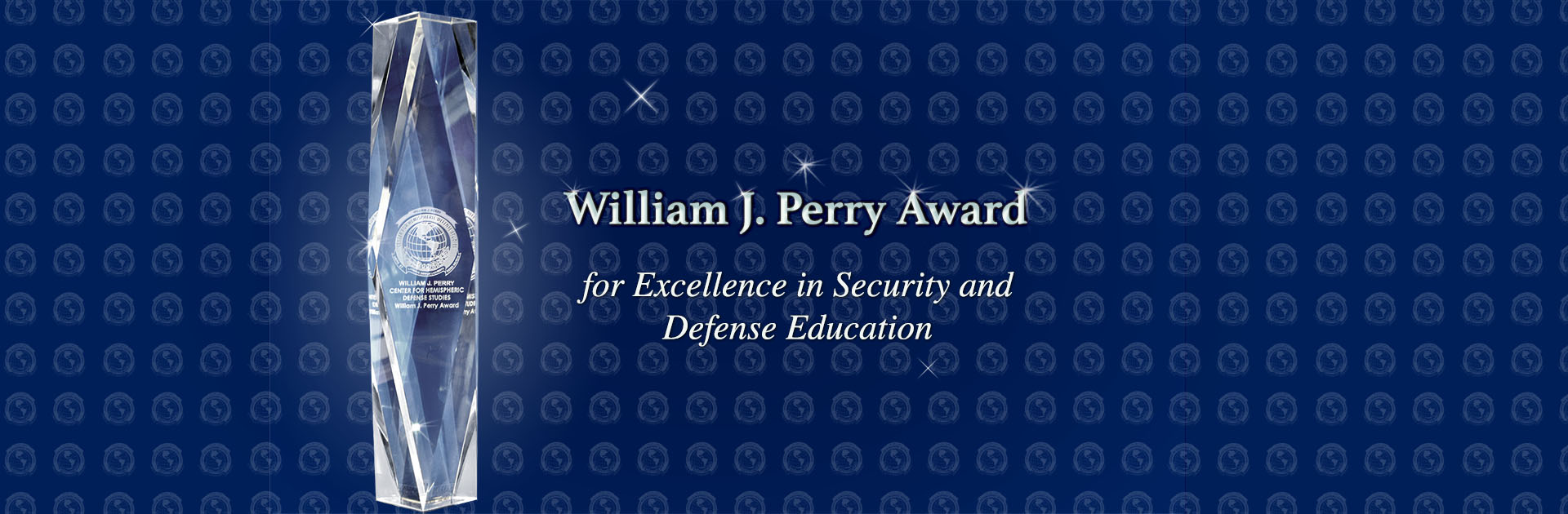 2011 William J. Perry Award for Excellence in Defense Education