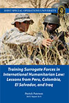 Training Surrogate Forces in International Humanitarian Law