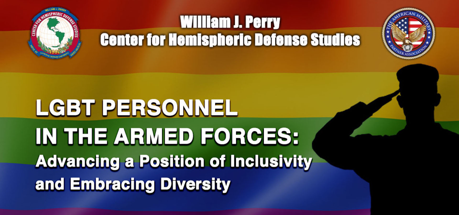 LGBT Personnel in the Armed Forces: Advancing a Position of Inclusivity and Embracing Diversity
